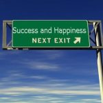 Happiness is the route to success