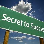 What are the Secrets of Success??